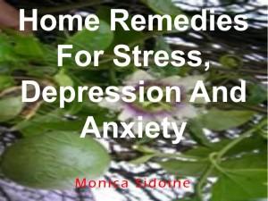 Homeremediesforstressdepressionaandanxiety